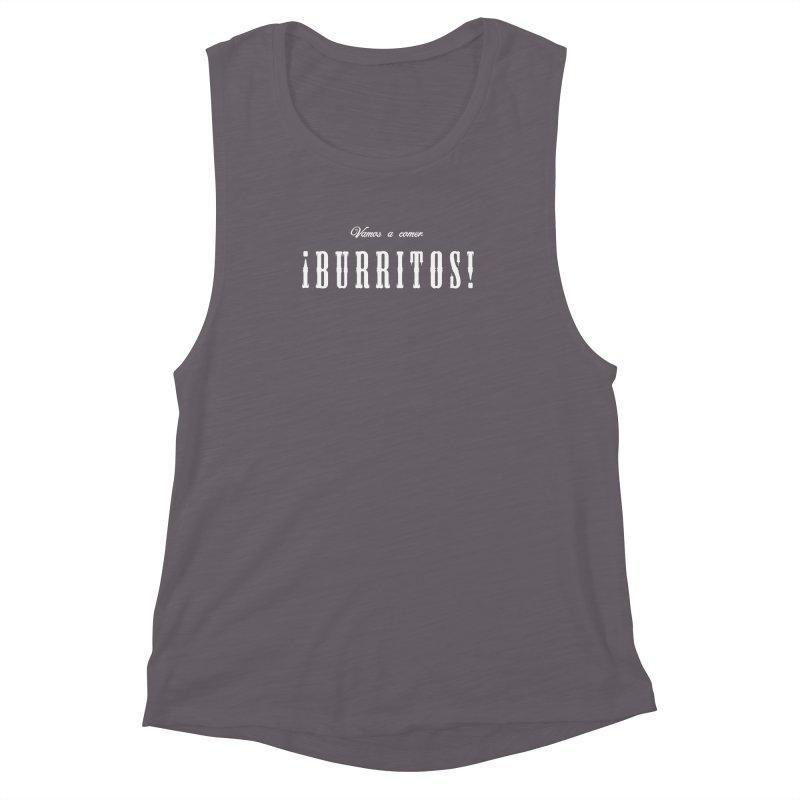 BURRITOS Women's Muscle Tank by Brimstone Designs