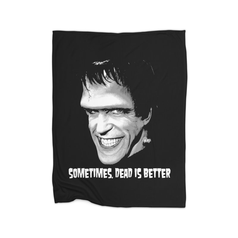 dead is better Home Blanket by Brimstone Designs