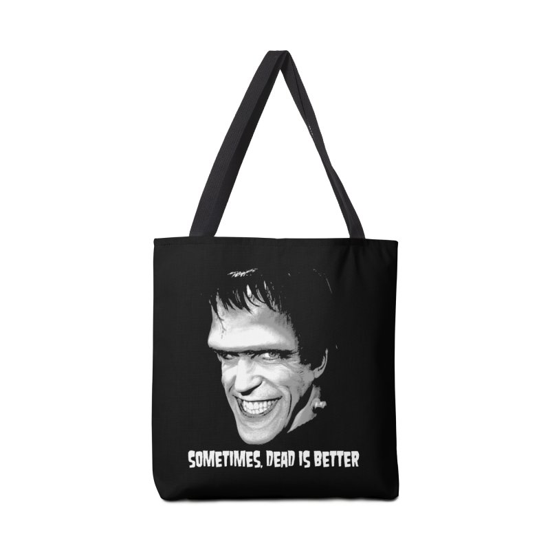 dead is better Accessories Bag by Brimstone Designs