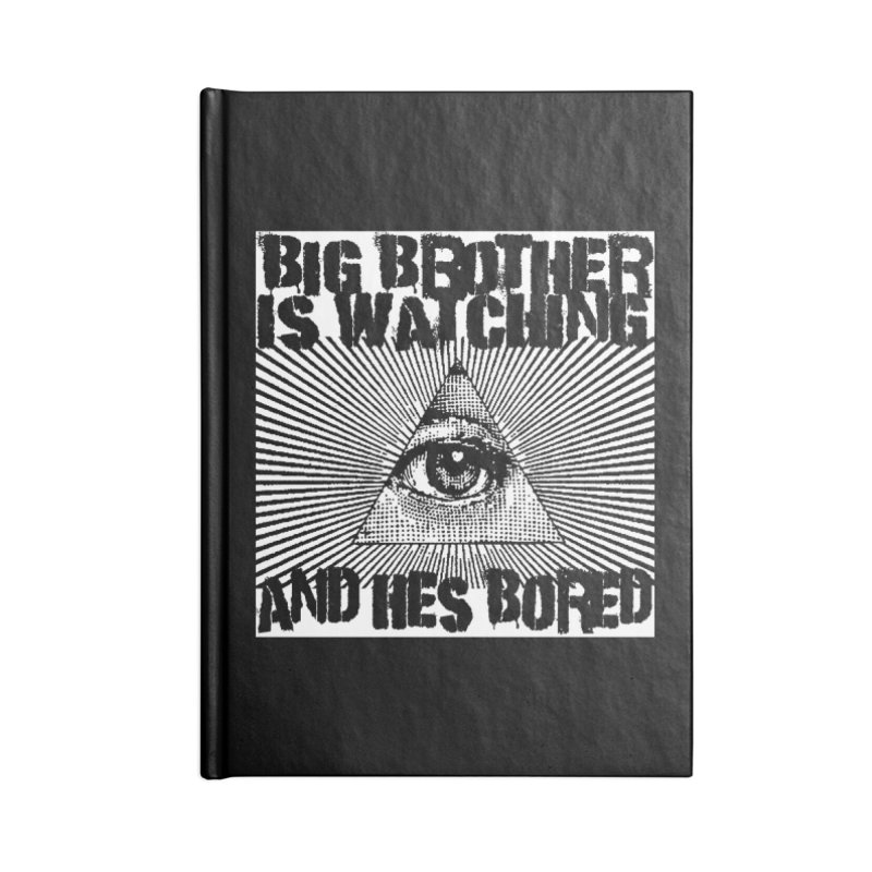 BIG BROTHER'S BORED Accessories Notebook by Brimstone Designs