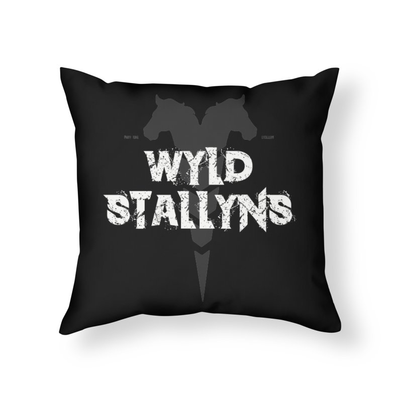 WYLD STALLYNS Home Throw Pillow by Brimstone Designs