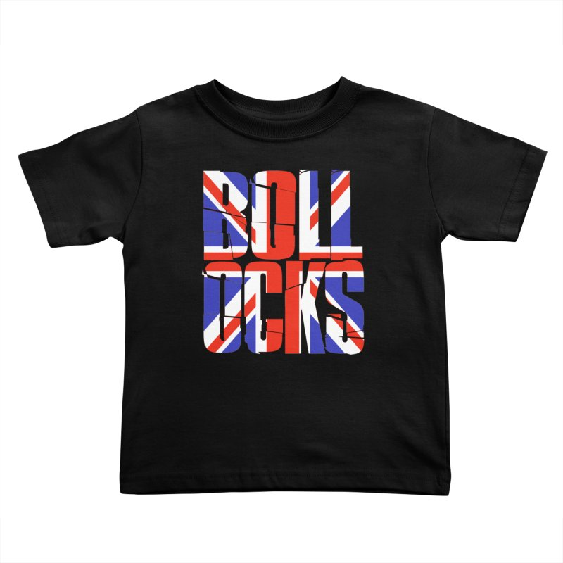 BOLLOCKS Kids Toddler T-Shirt by Brimstone Designs