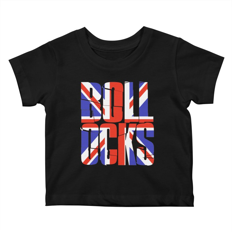 BOLLOCKS Kids Baby T-Shirt by Brimstone Designs