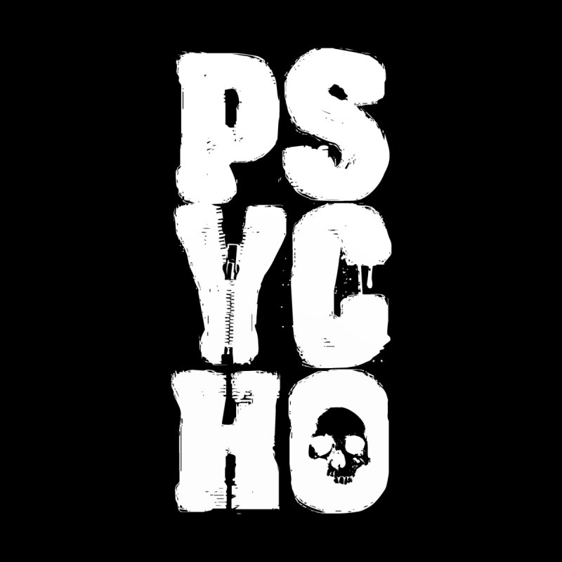 PSYCHO by Brimstone Designs
