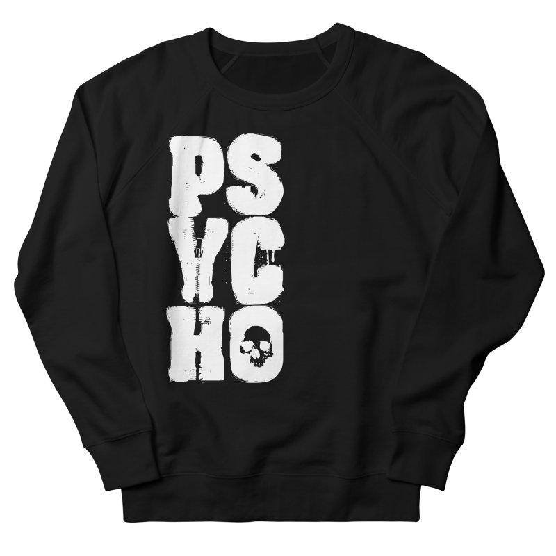 PSYCHO Women's French Terry Sweatshirt by Brimstone Designs