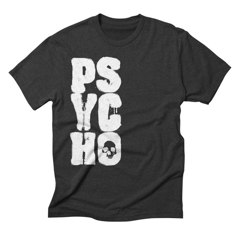 PSYCHO Men's Triblend T-Shirt by Brimstone Designs