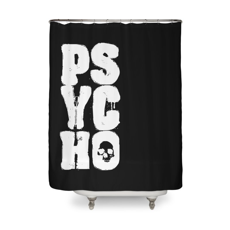 PSYCHO Home Shower Curtain by Brimstone Designs