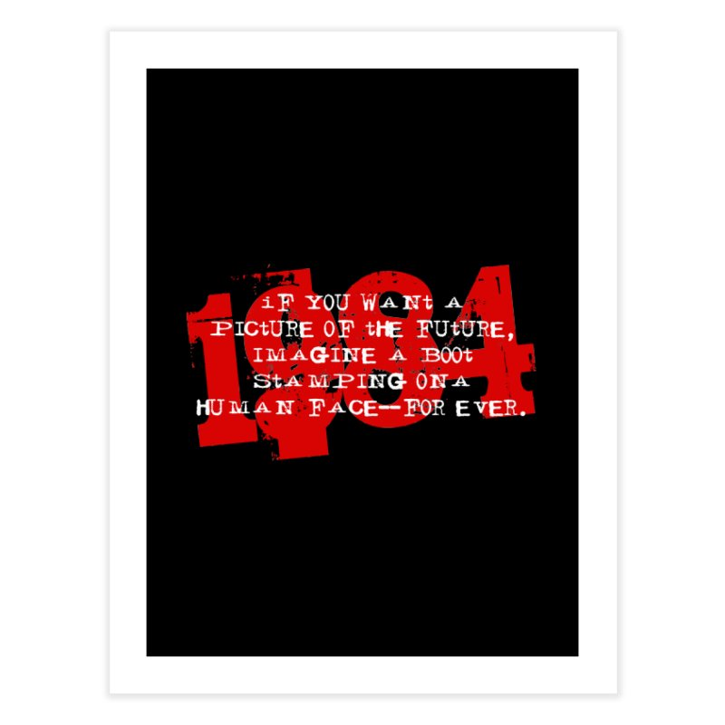 Orwell's Hell Home Fine Art Print by Brimstone Designs