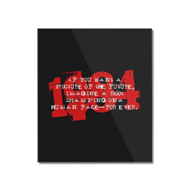 Orwell's Hell Home Mounted Acrylic Print by Brimstone Designs