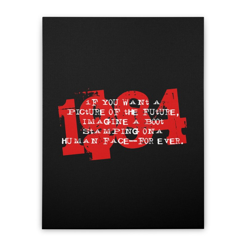 Orwell's Hell Home Stretched Canvas by Brimstone Designs