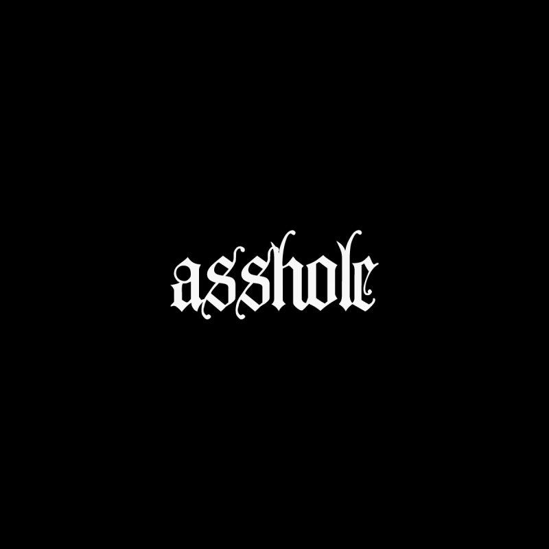 asshole None  by Brimstone Designs