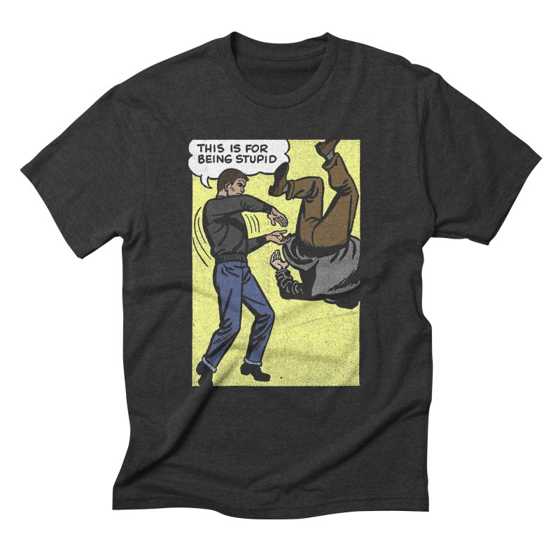 STUPID Men's Triblend T-Shirt by Brimstone Designs