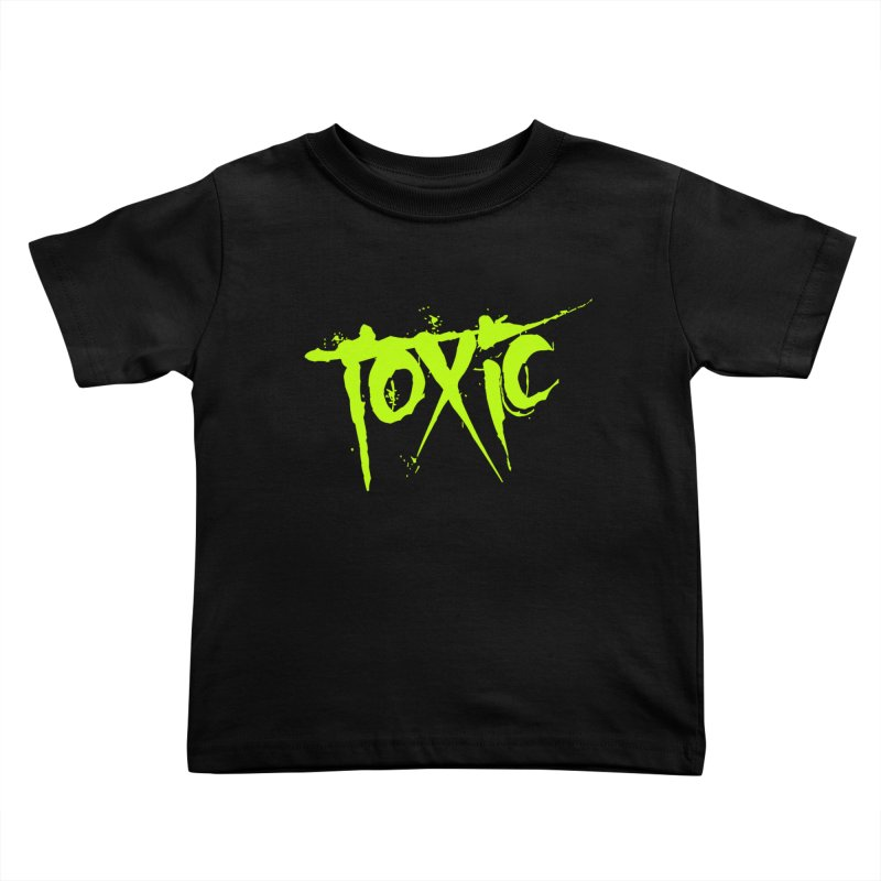 TOXIC Kids Toddler T-Shirt by Brimstone Designs