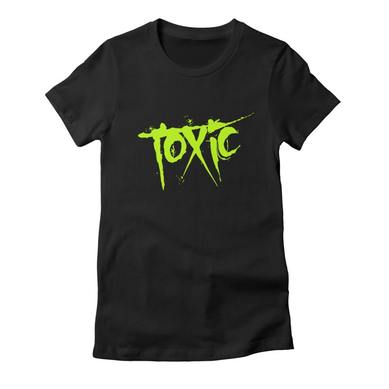 TOXIC Women's Fitted T-Shirt by Brimstone Designs
