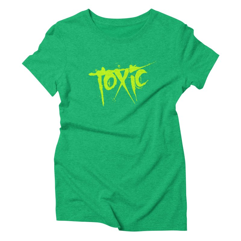 TOXIC Women's Triblend T-Shirt by Brimstone Designs