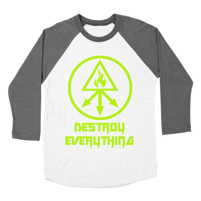 DESTROY EVERYTHING Women's Baseball Triblend Longsleeve T-Shirt by Brimstone Designs