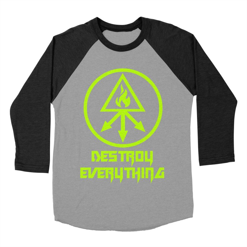 DESTROY EVERYTHING Men's Baseball Triblend Longsleeve T-Shirt by Brimstone Designs