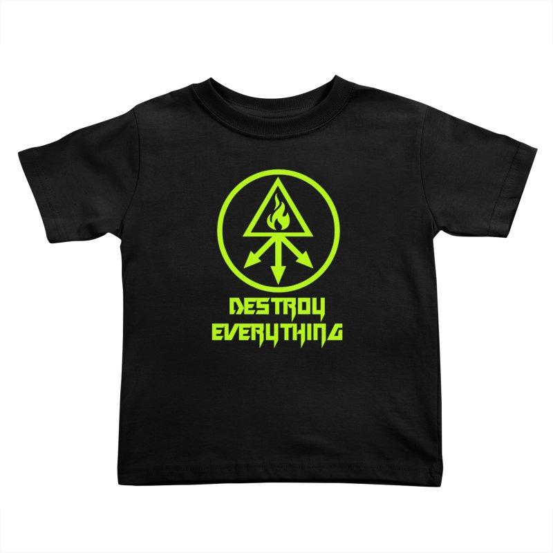 DESTROY EVERYTHING Kids Toddler T-Shirt by Brimstone Designs