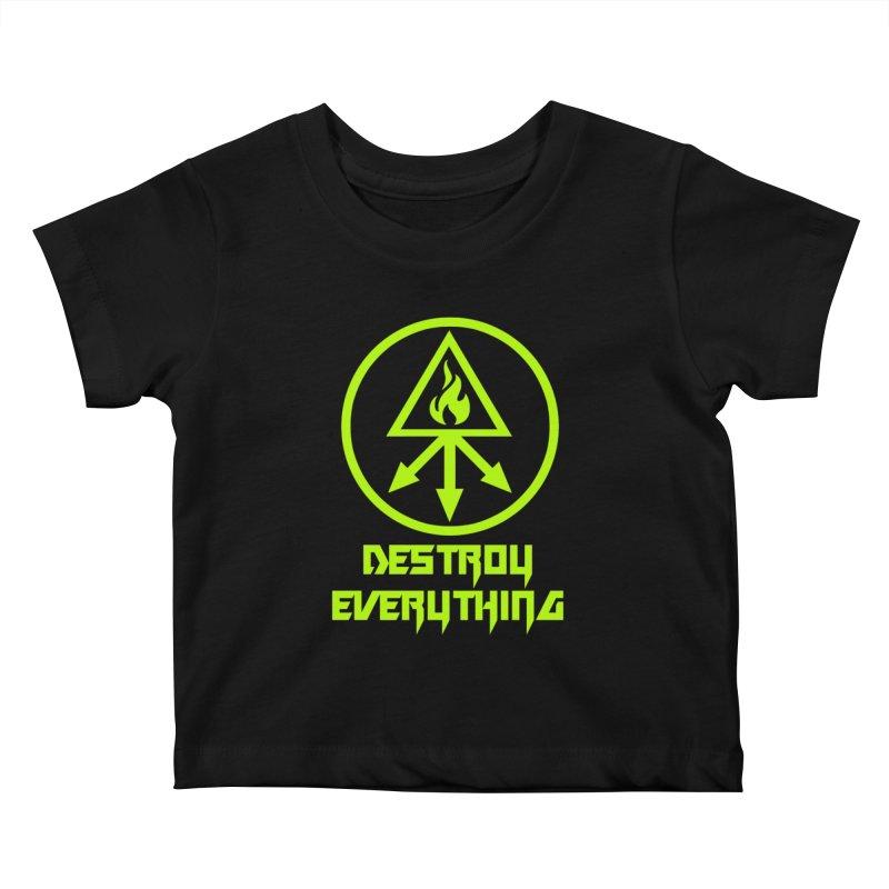 DESTROY EVERYTHING Kids Baby T-Shirt by Brimstone Designs