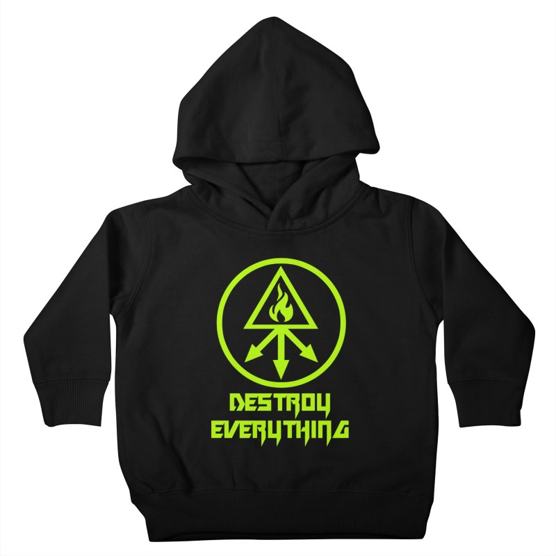 DESTROY EVERYTHING Kids Toddler Pullover Hoody by Brimstone Designs