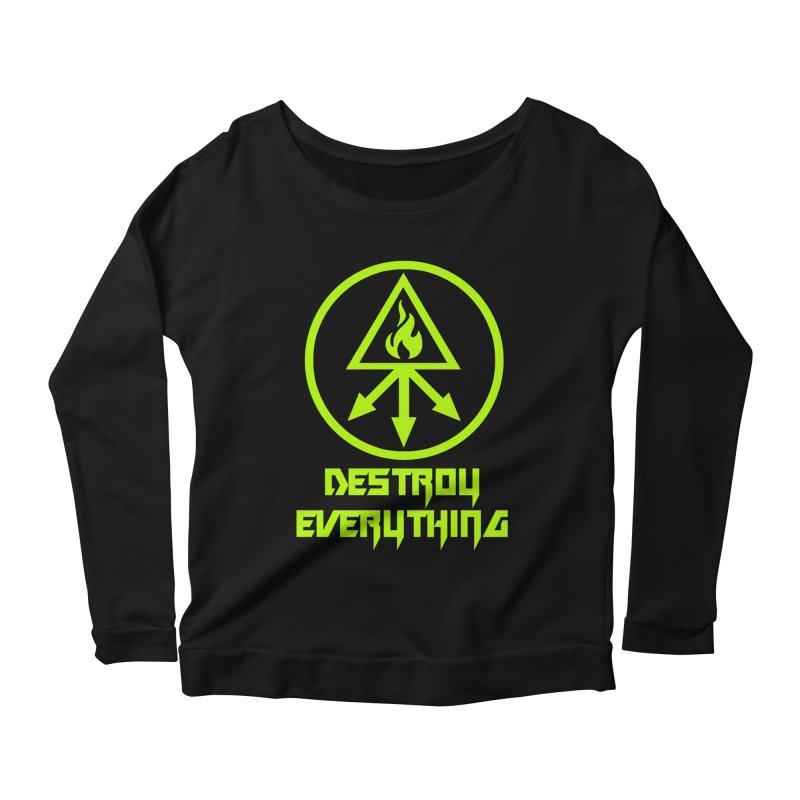 DESTROY EVERYTHING Women's Scoop Neck Longsleeve T-Shirt by Brimstone Designs