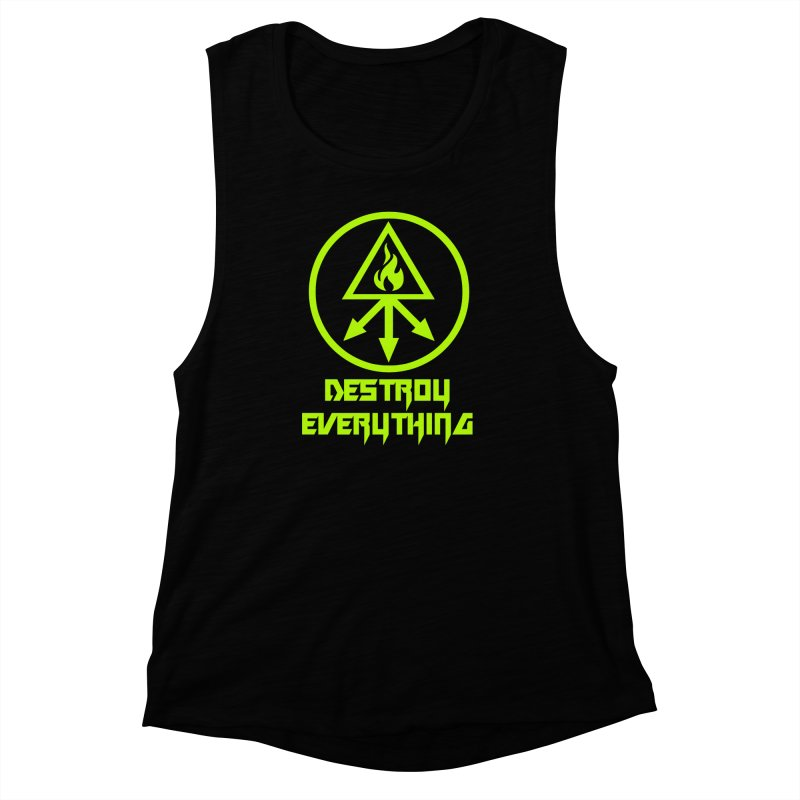 DESTROY EVERYTHING Women's Muscle Tank by Brimstone Designs