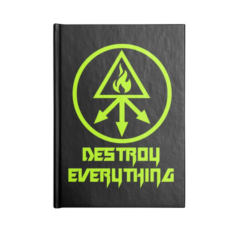 DESTROY EVERYTHING Accessories Notebook by Brimstone Designs