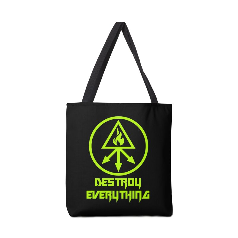 DESTROY EVERYTHING Accessories Bag by Brimstone Designs