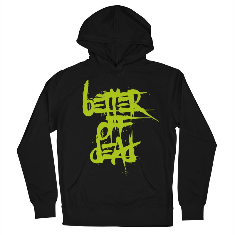 BETTEROFFDEAD Men's French Terry Pullover Hoody by Brimstone Designs