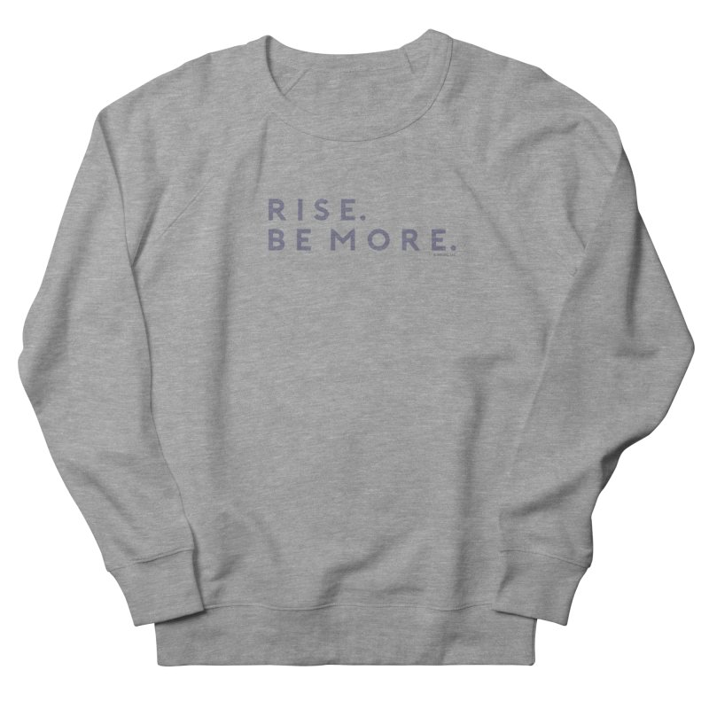 XRISE Women's French Terry Sweatshirt by Brittany Noel by Brittany N Sparks