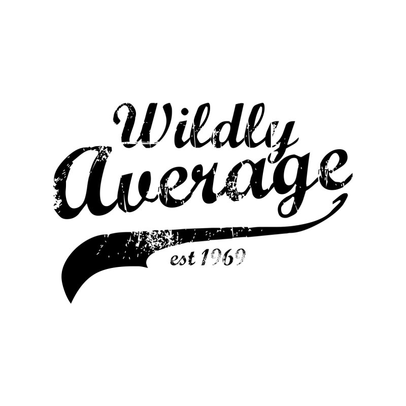 WILDLY AVERAGE Men's T-Shirt by THE BRITTLESTORE