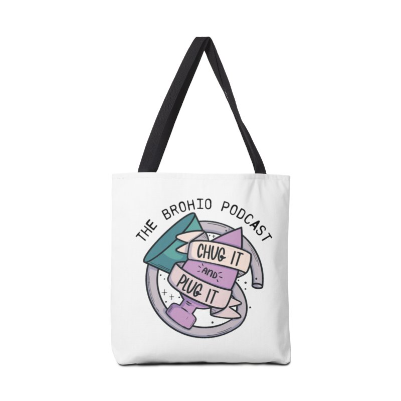 Chug it and Plug it!! Accessories Tote Bag Bag by Brohio Merch