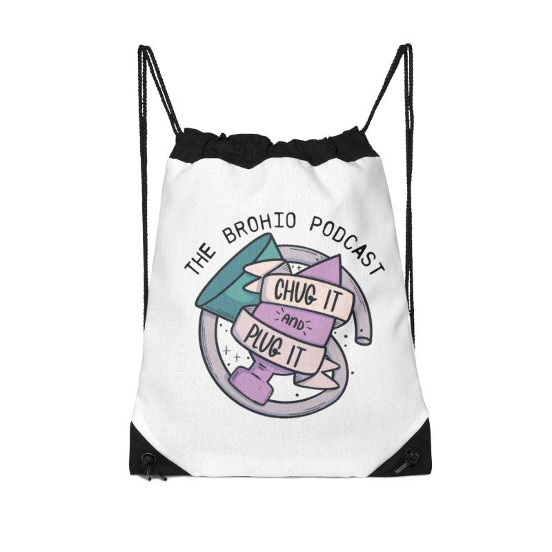 Chug it and Plug it!! Accessories Drawstring Bag Bag by Brohio Merch