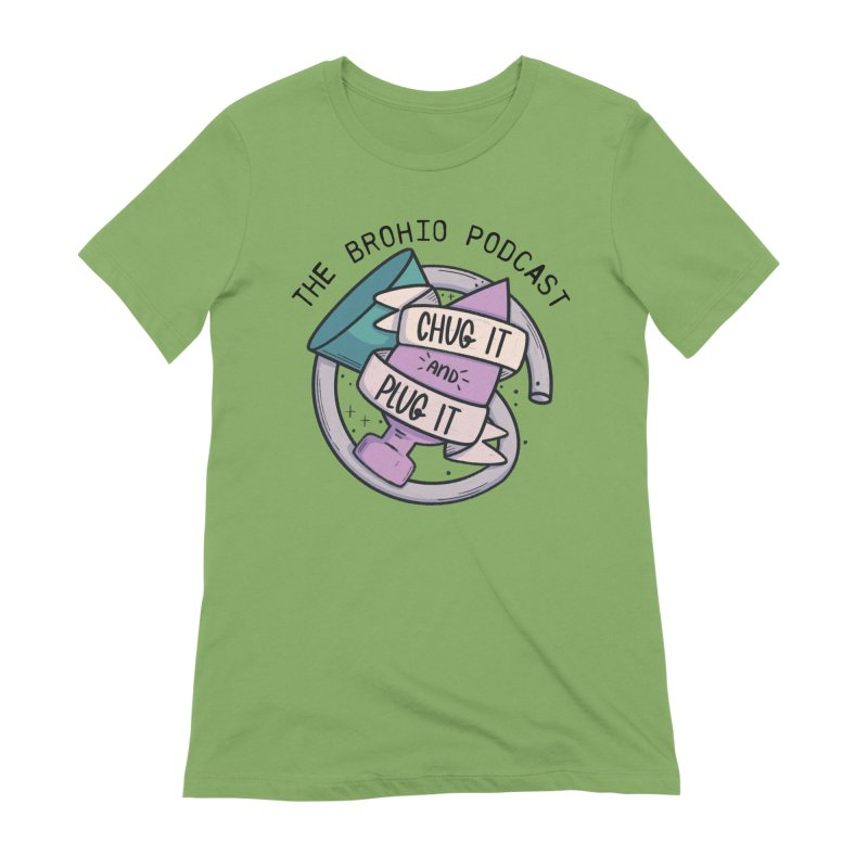 Chug it and Plug it!! Women's Extra Soft T-Shirt by Brohio Merch