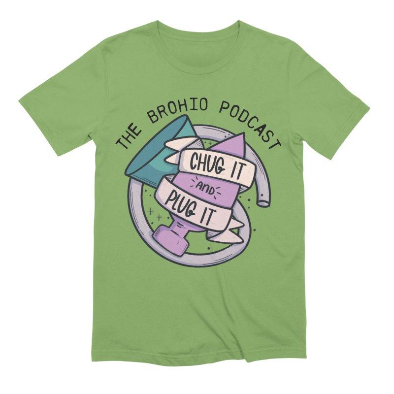 Chug it and Plug it!! Men's Extra Soft T-Shirt by Brohio Merch