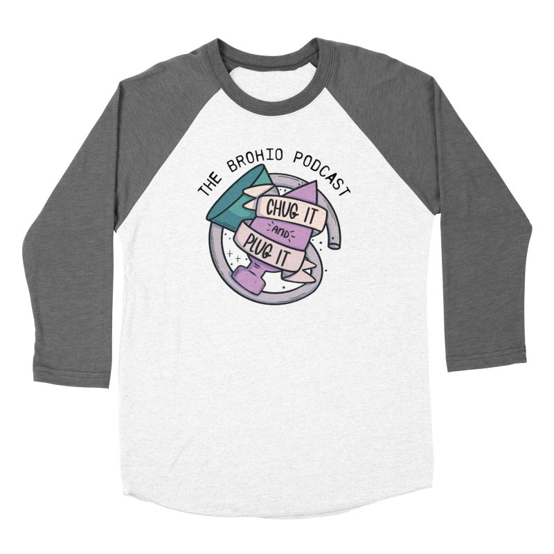 Chug it and Plug it!! Women's Longsleeve T-Shirt by Brohio Merch