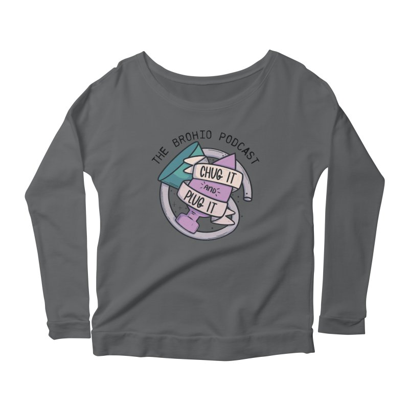 Chug it and Plug it!! Women's Longsleeve T-Shirt by Brohio Merch