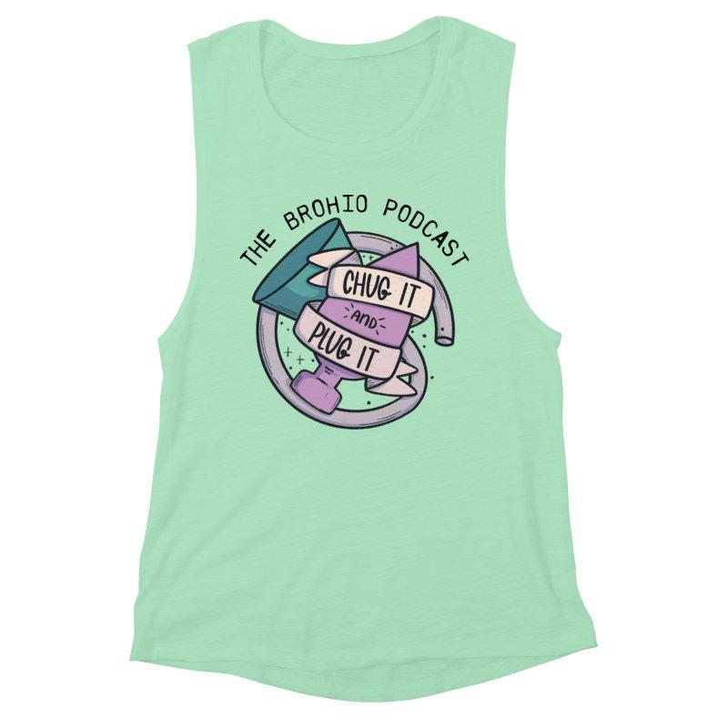 Chug it and Plug it!! Women's Muscle Tank by Brohio Merch
