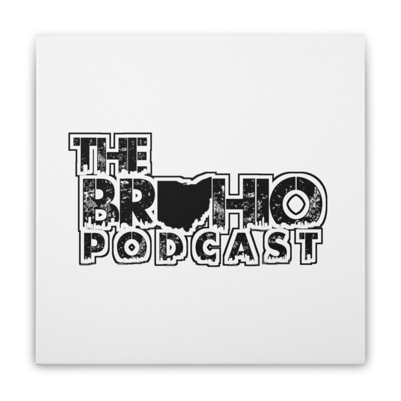 Brohio Podcast Outline Home Stretched Canvas by Brohio Merch