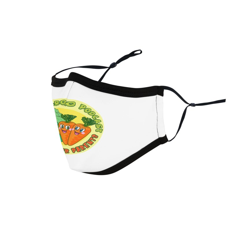 Listen To Your Parents Accessories Face Mask by Brohio Merch