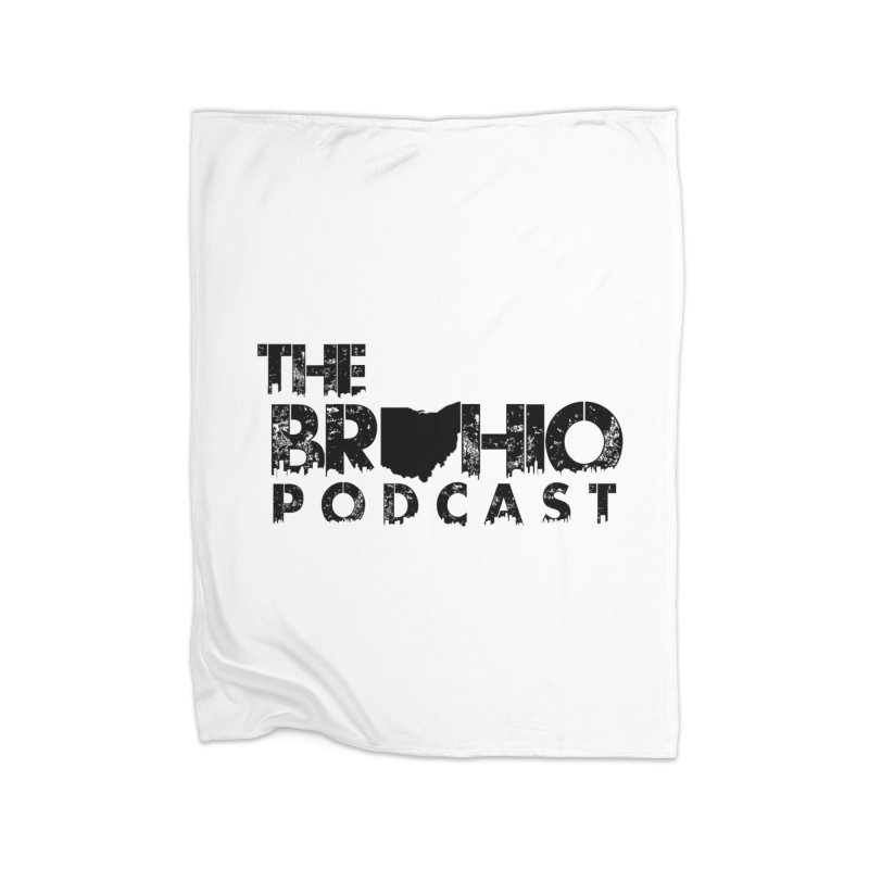 Brohio Logo, Text only. Home Blanket by Brohio Merch