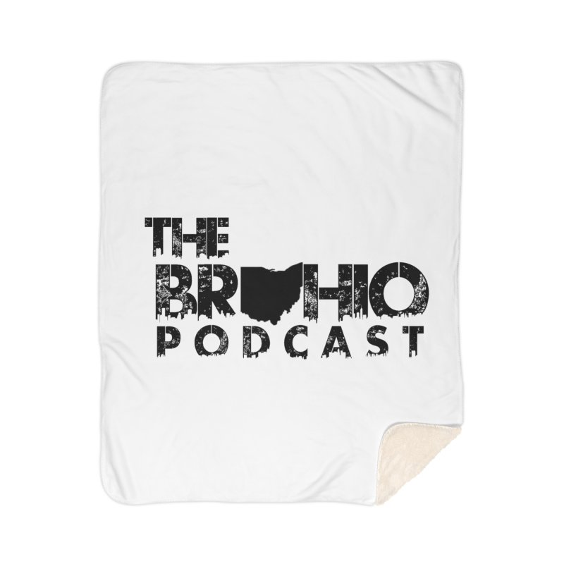 Brohio Logo, Text only. Home Sherpa Blanket Blanket by Brohio Merch