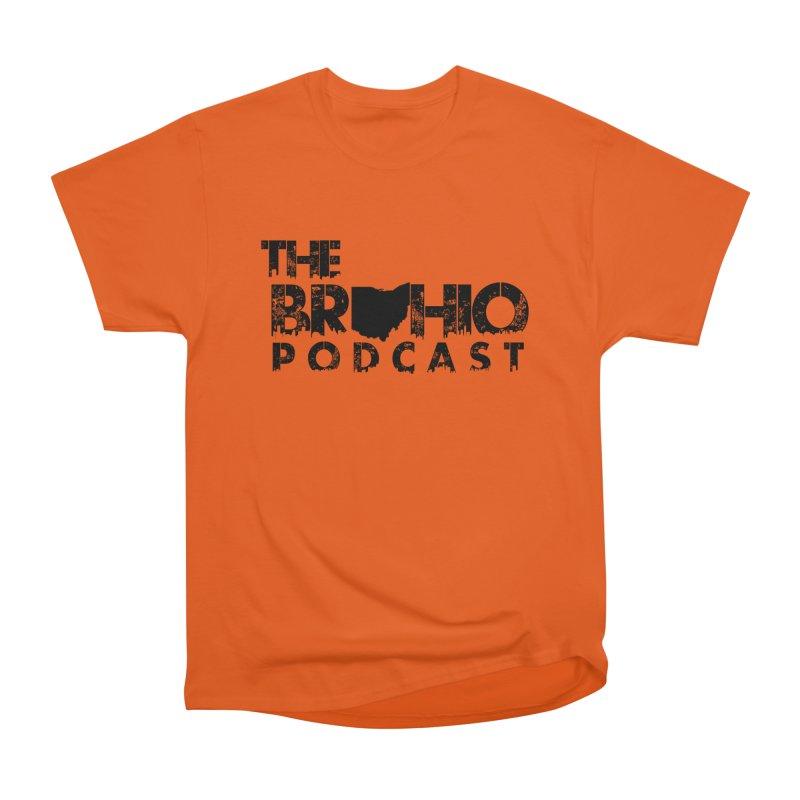 Brohio Logo, Text only. Women's Heavyweight Unisex T-Shirt by Brohio Merch