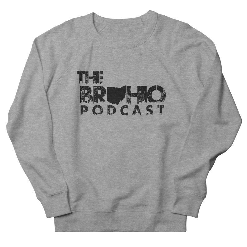 Brohio Logo, Text only. Women's French Terry Sweatshirt by Brohio Merch