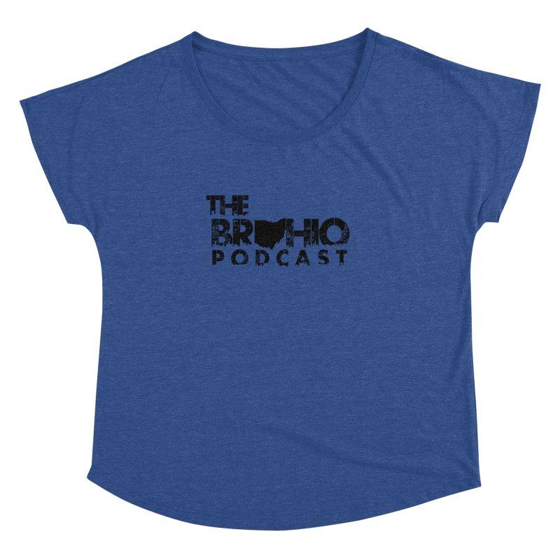 Brohio Logo, Text only. Women's Dolman Scoop Neck by Brohio Merch