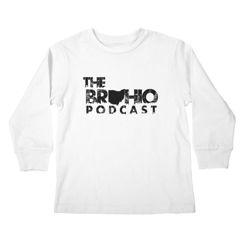 Brohio Logo, Text only. Kids Longsleeve T-Shirt by Brohio Merch
