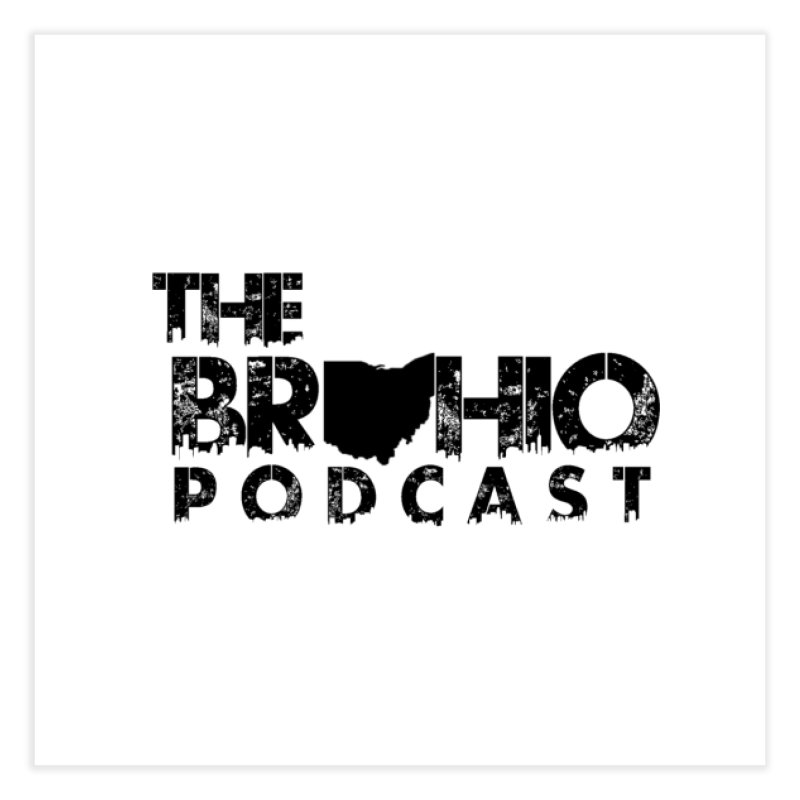 Brohio Logo, Text only. Home Fine Art Print by Brohio Merch