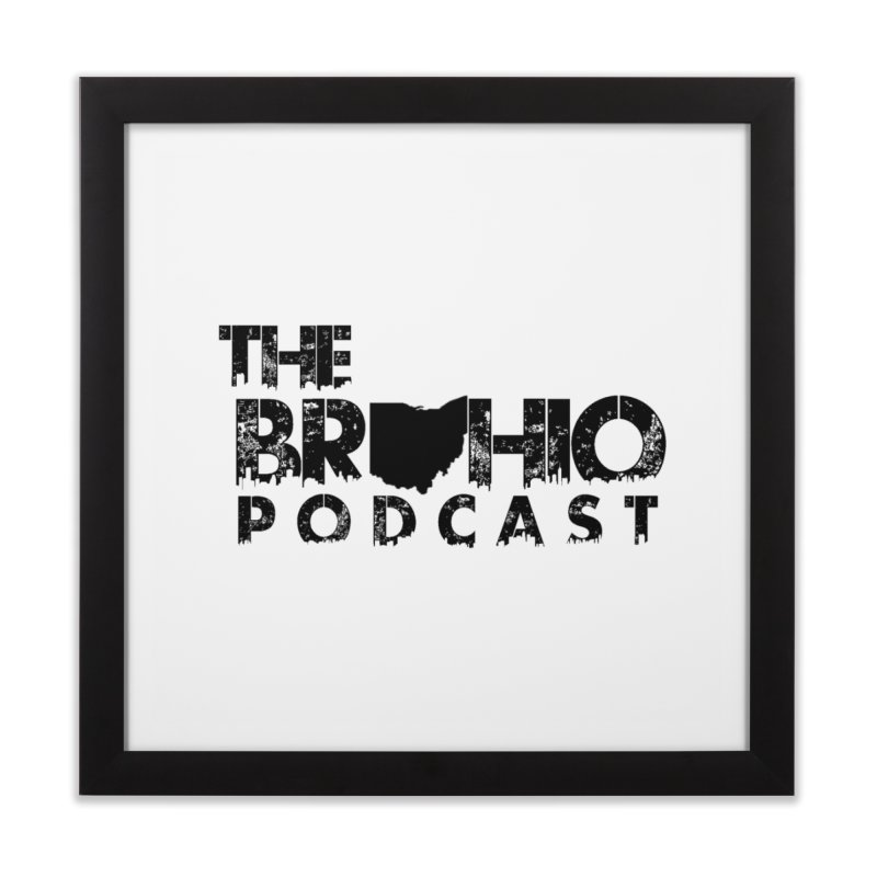 Brohio Logo, Text only. Home Framed Fine Art Print by Brohio Merch