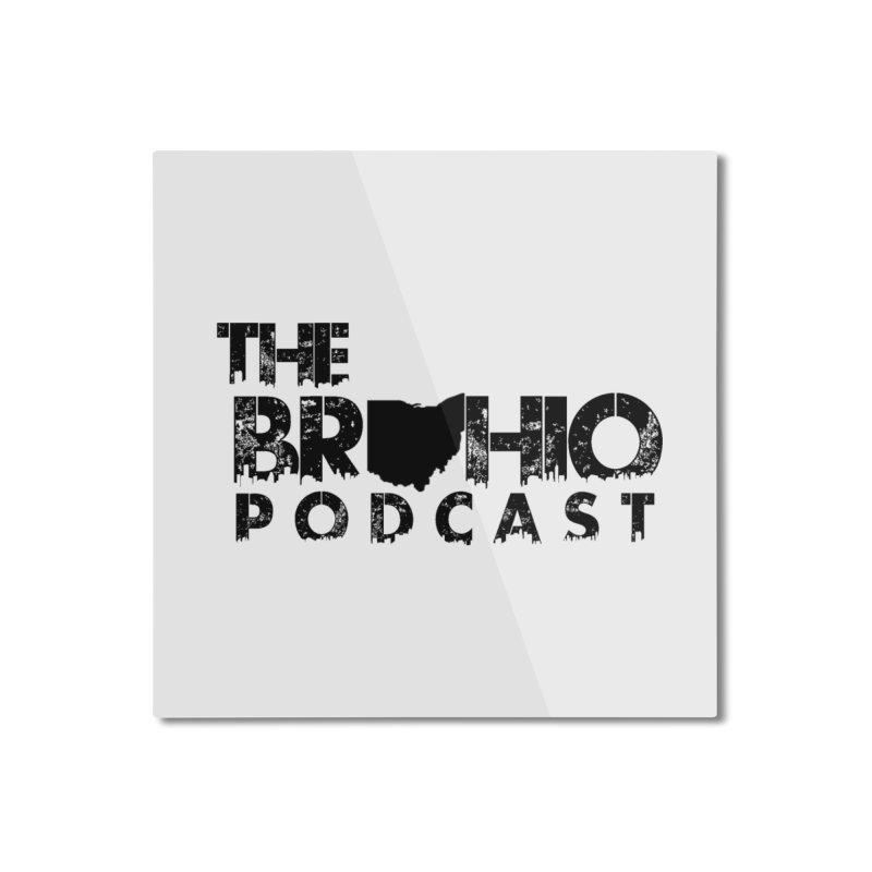 Brohio Logo, Text only. Home Mounted Aluminum Print by Brohio Merch