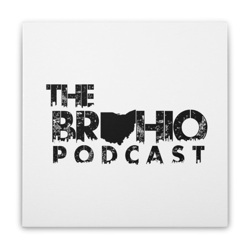 Brohio Logo, Text only. Home Stretched Canvas by Brohio Merch